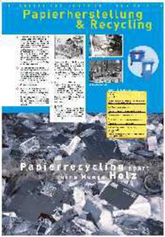 Papierherstellung & Recycling